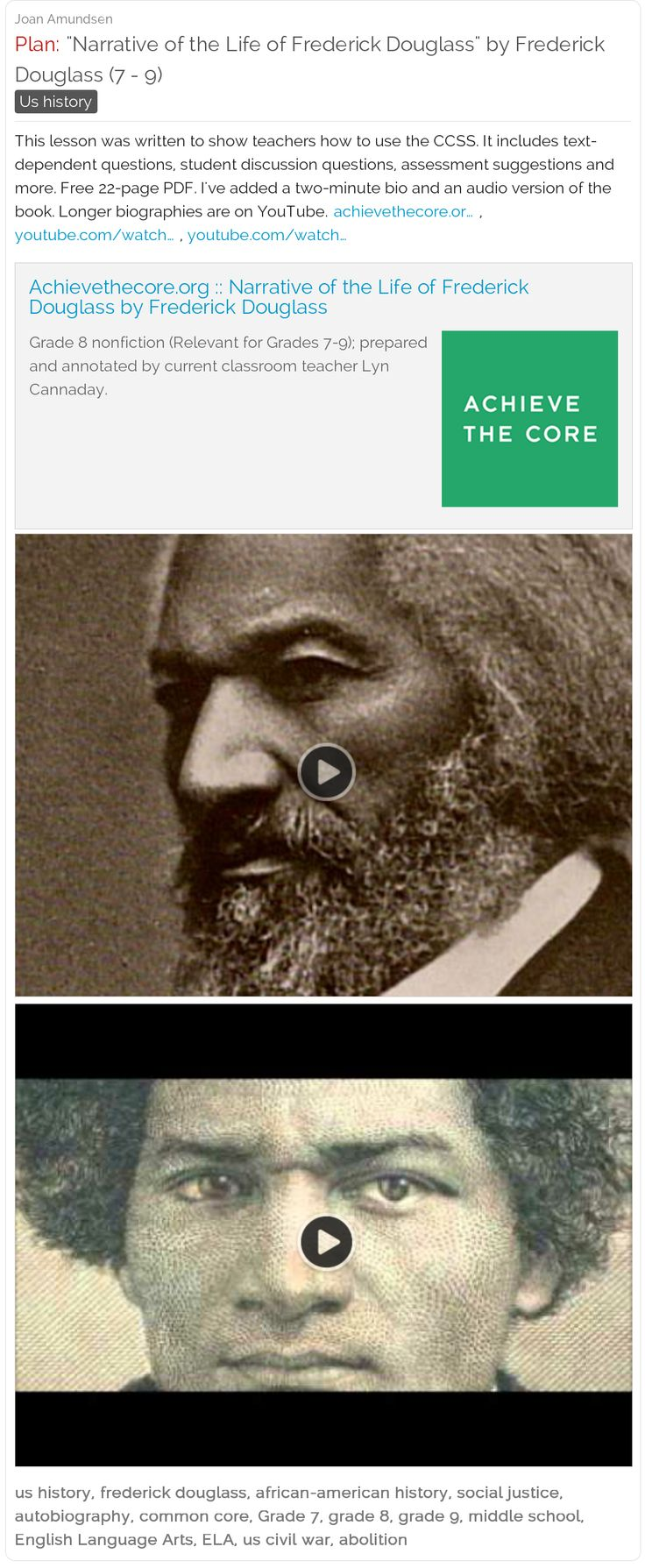 """Narrative of the Life of Frederick Douglass"" by Frederick Douglass (7 - 9) - An excellent Common Core lesson set supplemented with YouTube #lessonplans #history"