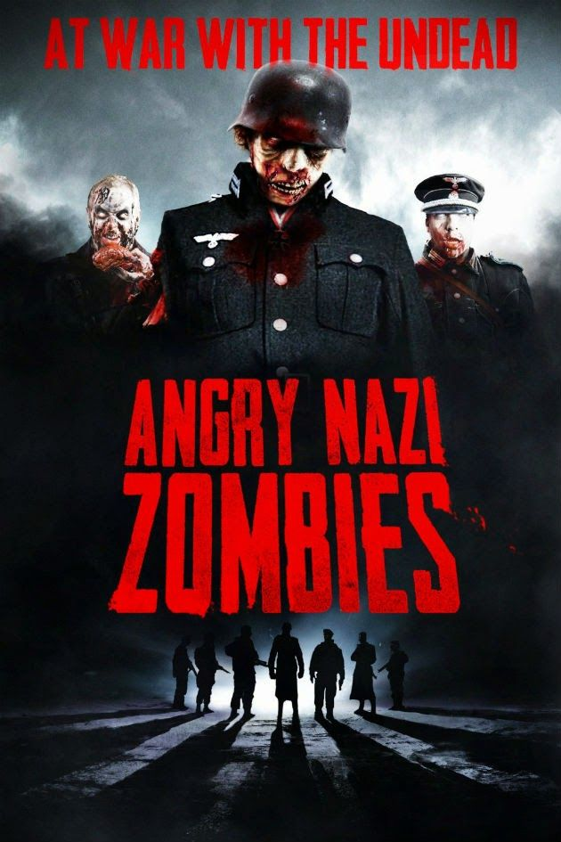 Zombob's Zombie News and Reviews: Now on DVD: ANGRY NAZI ZOMBIES!