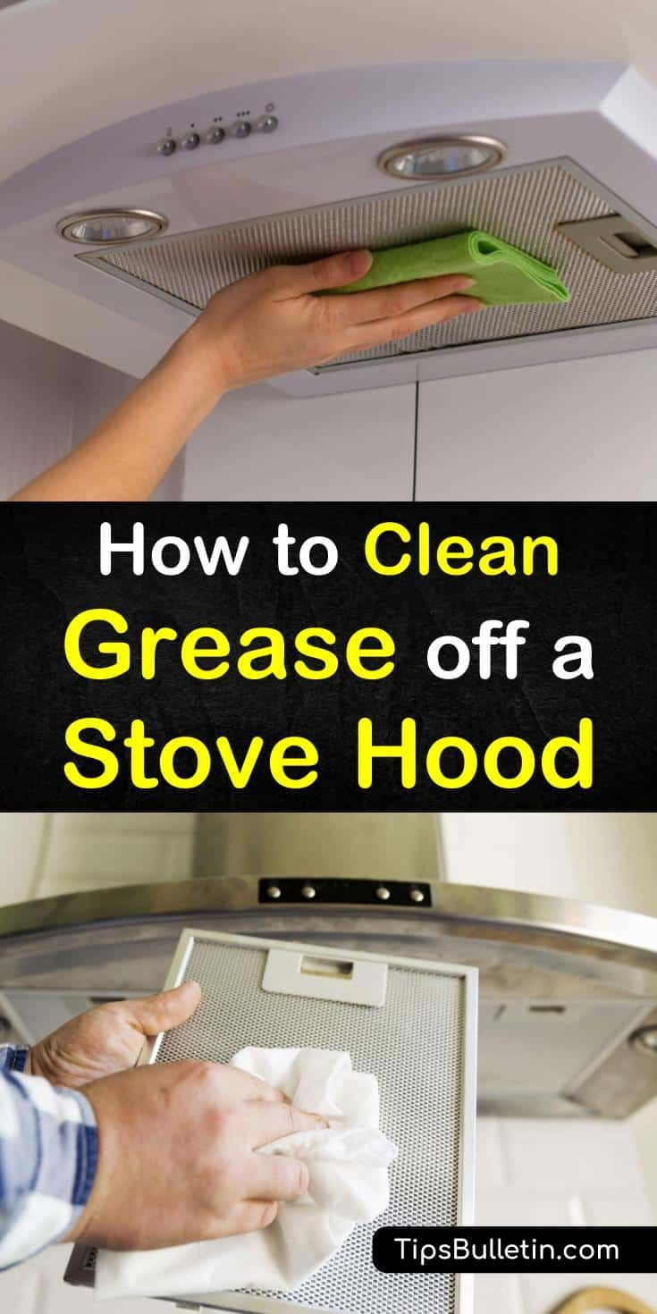 6 Quick Ways To Clean Grease Off A Stove Hood Stove Hoods