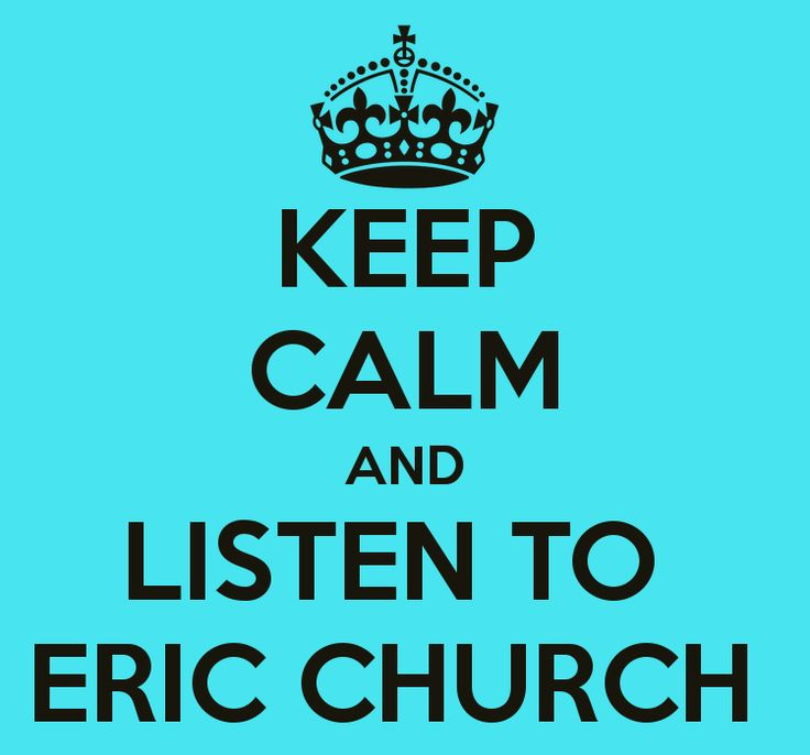 eric church quote... oh i know a few pepole who LOVEEE them some eric chrurch!!!!! cough cough *kyle whitt*