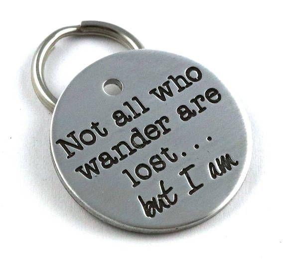 Not All Who Wander Are Lost But I Am Funny Dog Id Tag