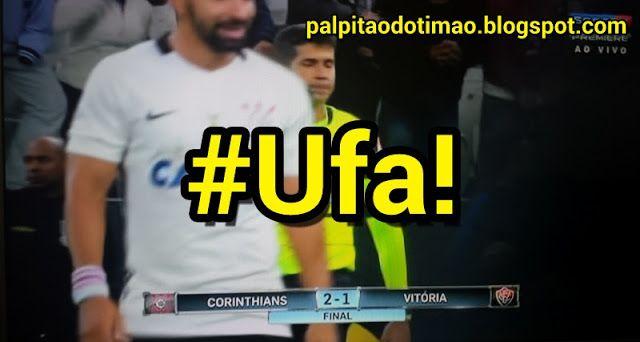 Brasileirão 2016 - 21ª rodada - CORINTHIANS 2 x 1 Vitória/BA - PALPITÃO DO TIMÃO