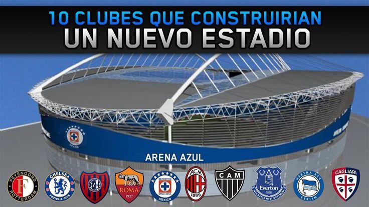 10 Clubes con proyecto de NUEVO ESTADIO | Futuros estadios
