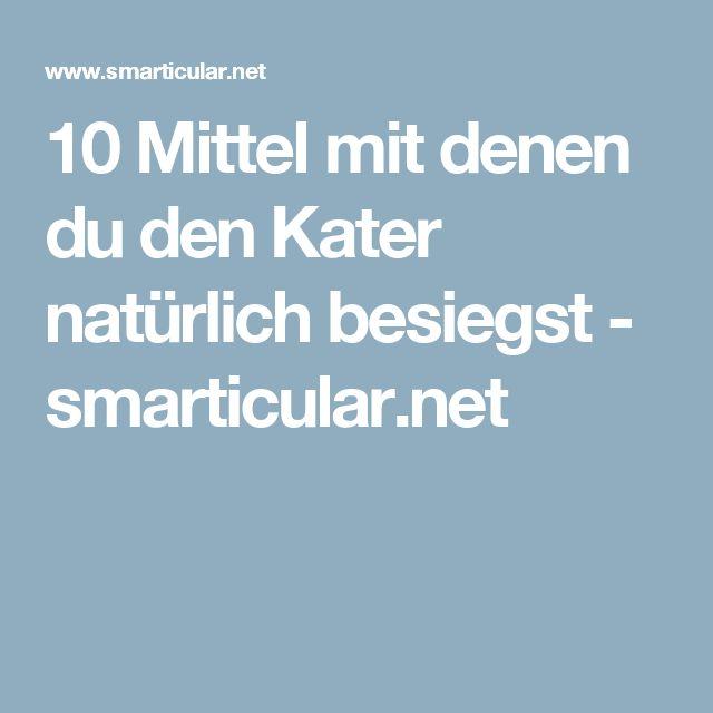 10 Mittel mit denen du den Kater natürlich besiegst - smarticular.net