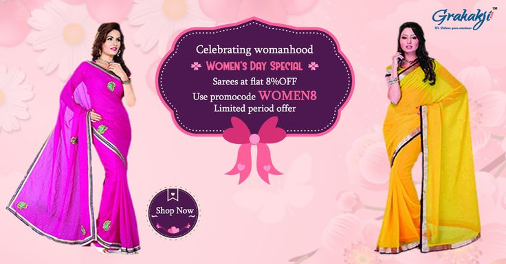 """Gear up for """"The Day"""" dedicated to all the lovely ladies with our collection of Sarees you will cherish what you really are. Up to 8% off on Sarees. Limited offers! Hurry Up! #WomenDay #Sarees #Fashion #IWD2017 #WomenHood #online #shopping"""