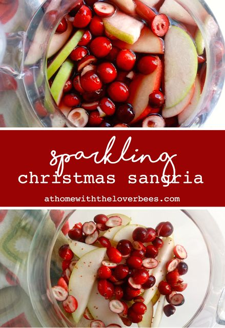 Sparkling Christmas Sangria from At Home with the Loverbees #athomewiththeloverbees #christmas #christmasrecipes #holidays #holidayrecipes #sangria #cocktails #cocktailparty #newyears #newyearseve