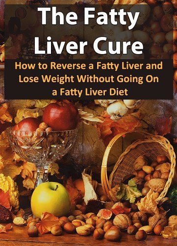 The Fatty Liver Cure: How To Reverse A Fatty Liver And Lose Weight Without Going On A Fatty Liver Diet (Nutrition, Fatty Liver Disease, Fatty Liver, Liver Cleanse, Healthy Living) - Kindle edition by Patrick Smith. Health, Fitness & Dieting Kindle eBooks @ Amazon.com.