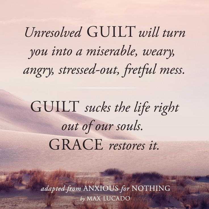 Guilt...sucks the life right out of our souls...#Grace restores it. __ⓠ Max Lucado