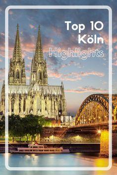 Ab in die Rhein-Metropole - wir haben die besten 10 Köln Tipps für dich!