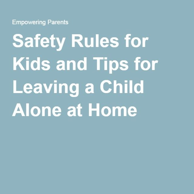 Safety Rules for Kids and Tips for Leaving a Child Alone at Home