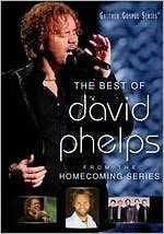 Gaither Gospel Series: The Best of David Phelps - From the Homecoming Series
