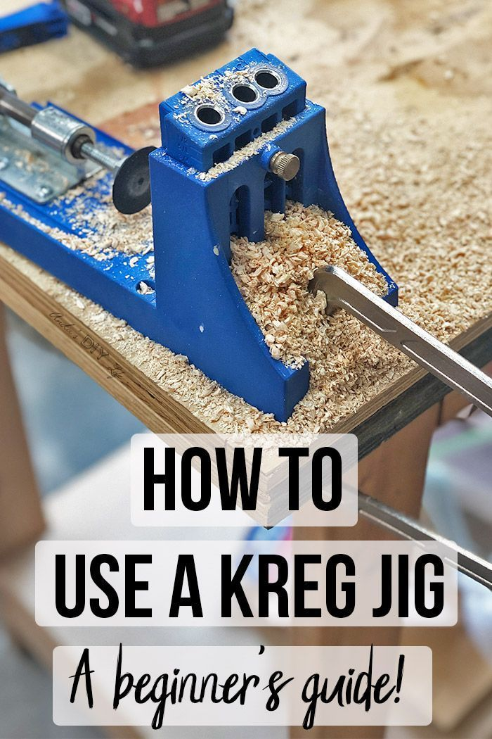 Step By Step Tutorial To Using A Pocket Hole Jig Kreg Pocket Hole Jig Pocket Hole Jig Easy Woodworking Projects