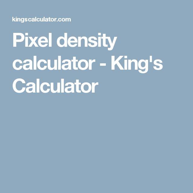 Pixel density calculator - King's Calculator
