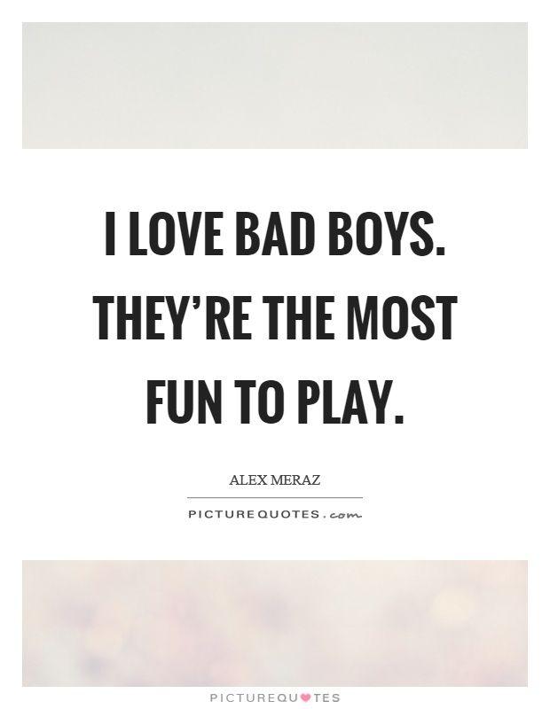 17 Best Bad Boy Quotes On Pinterest