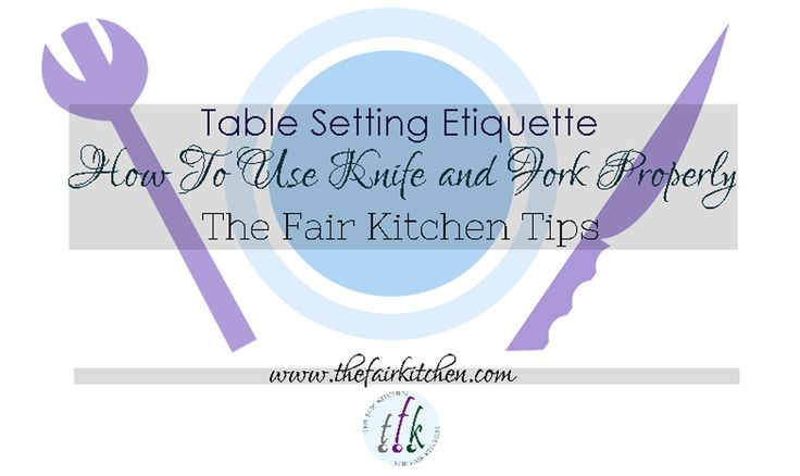 how to hold a table knife properly