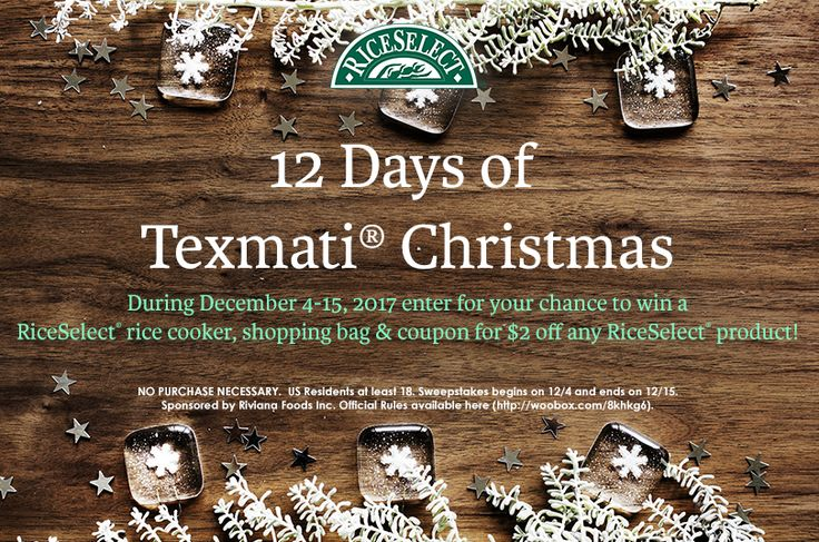 Riceselect 12 Days Of Texmati Christmas 15 Winners Ends Dec 15th Riceselect Christmas Sweepstakes Day