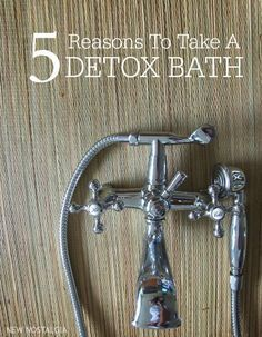 5 Reasons To Take A Detox Bath -- I want one now.