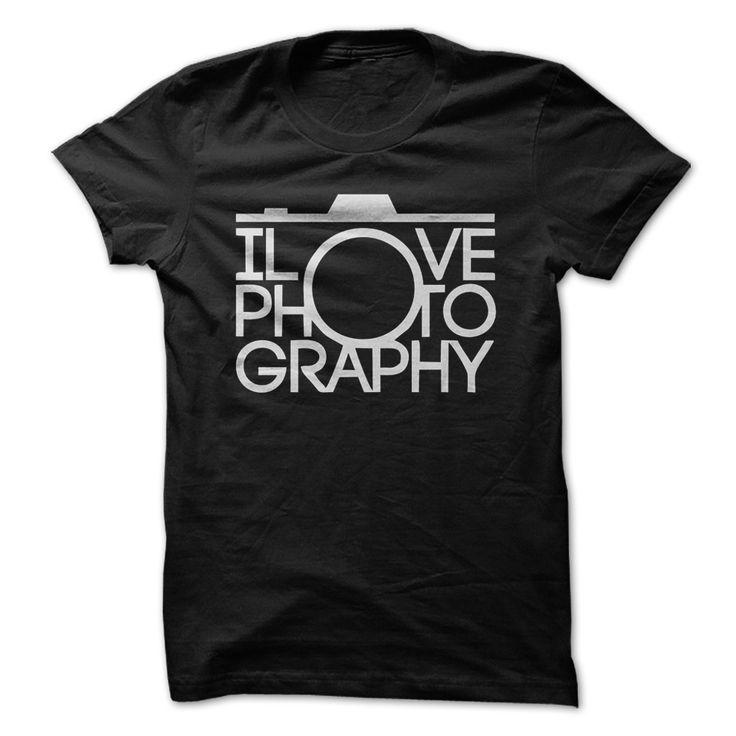 I Love Photography Great Shirt T-Shirts, Hoodies, Sweaters