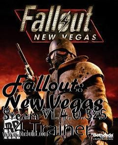 Get the Fallout New Vegas Steam V1.4.0.525  4 Trainer for free download with a direct download link having resume support from LoneBullet - http://www.lonebullet.com/trainers/download-fallout-new-vegas-steam-v140525-4-trainer-free-2830.htm - just search for Fallout New Vegas Steam V1.4.0.525  4 Trainer Fallout New Vegas