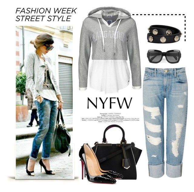 """Fashion Week"" by conch-lady ❤ liked on Polyvore featuring Fendi, Frame Denim, Christian Louboutin, Versace, StreetStyle, NYFW and newyorkfashionweek"