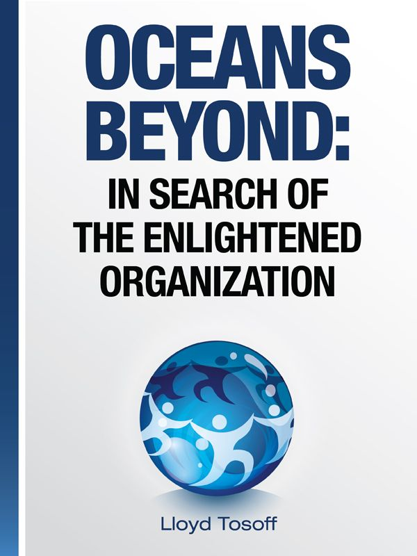 OCEANS BEYOND: In Search of the Enlightened Organization