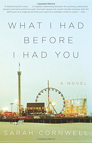 What I Had Before I Had You   This debut novel blew me away with the beauty of its language and the honesty of its narrator, who looks away for a moment and loses her son with autism -- which in turn sets off a series of memories about her own bipolar mother. The reality of living with a parent with mental illness, and how it impacts a child, is heartbreakingly beautiful in Cornwell's capable hands.