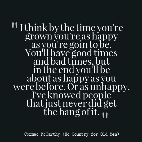 Famous Quotes From No Country For Old Men: 25+ Best Cormac Mccarthy Quotes On Pinterest