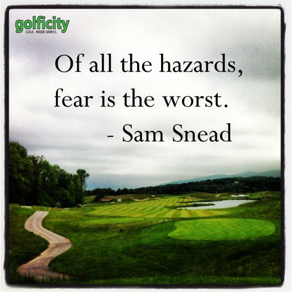 Golf quotes by Sam Snead