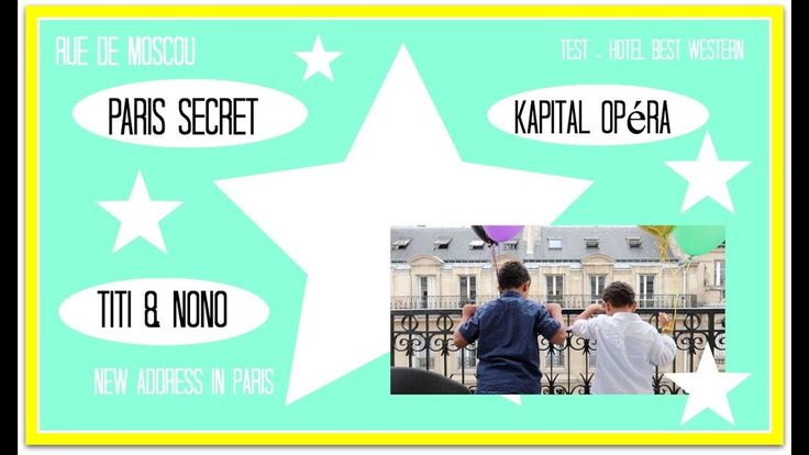 Paris Secret • BEST WESTERN PREMIER Kapital Opéra | fraisesucree.com