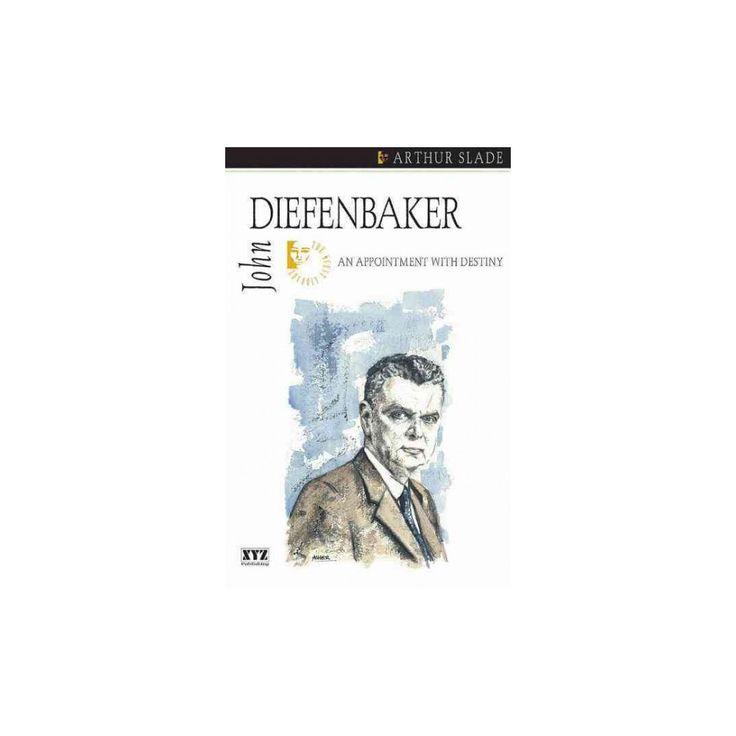 John Diefenbaker (Paperback)