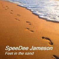 Feet in the sand  l  SpeeDee Jameson 2015 by SpeeDee Jameson | Free Listening on SoundCloud
