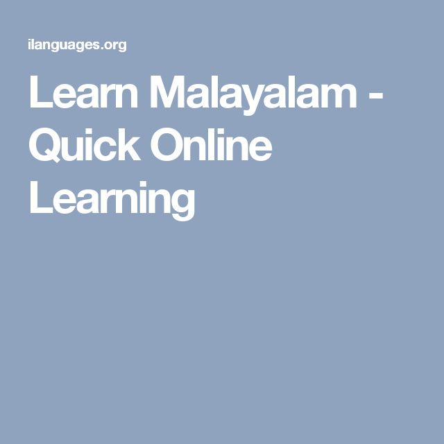 Learn Malayalam - Quick Online Learning