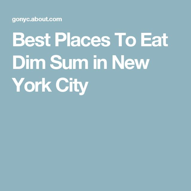 Best Places To Eat Dim Sum in New York City