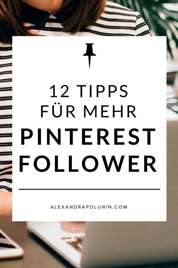 12 Tipps für mehr Pinterest-Follower   Hättest du gerne mehr Follower auf Pinterest? Ich verrate dir 12 nachhaltige und effektive Strategien, wie du relevante Follower auf Pinterest gewinnst. Pssst … mit Tipp Nr. 12 habe ich mein Followerwachstum fast verdoppelt! #pinterest #pinterestmarketing #pinteresttipps #socialmediatipps