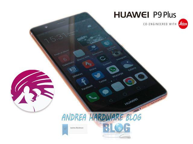 """ANDREA HARDWARE BLOG"" : Huawei P9 Plus testato su Vellamo Mobile Benckmark..."
