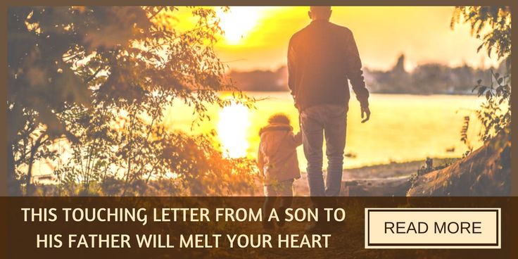 A touching Father's Day letter from a grateful son to his father.