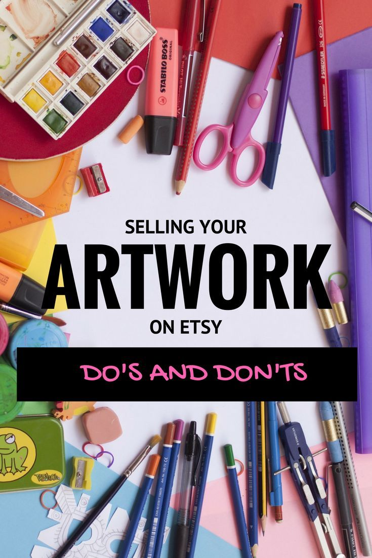 Dos and don'ts of selling art on etsy