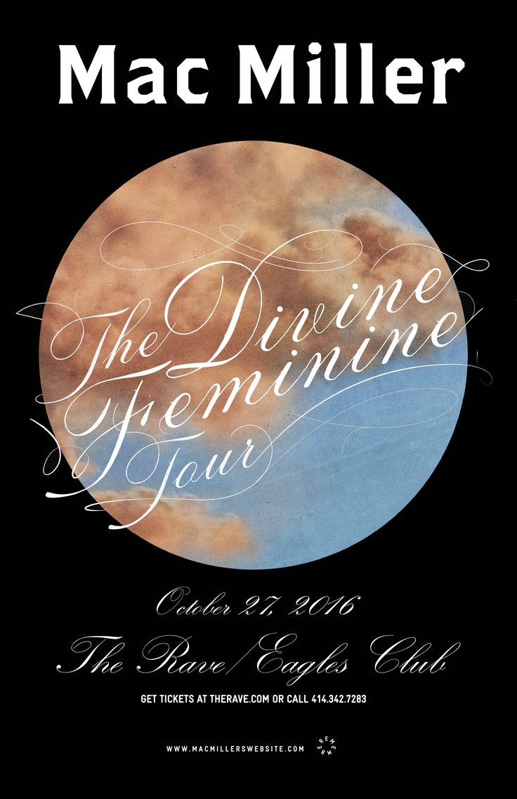 The Divine Feminine Tour MAC MILLER  Thursday, October 27, 2016 at 8pm  The Rave/Eagles Club - Milwaukee WI  All Ages to enter / 21+ to drink