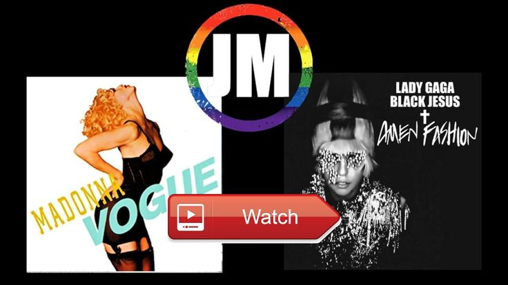 Lady Gaga Black Jesus Amen Fashion X Madonna Vogue Mashup  I hope you enjoyed my first ever mash up of two different artits my mashup of Black Jesus Amen Fashion by Lady Gaga