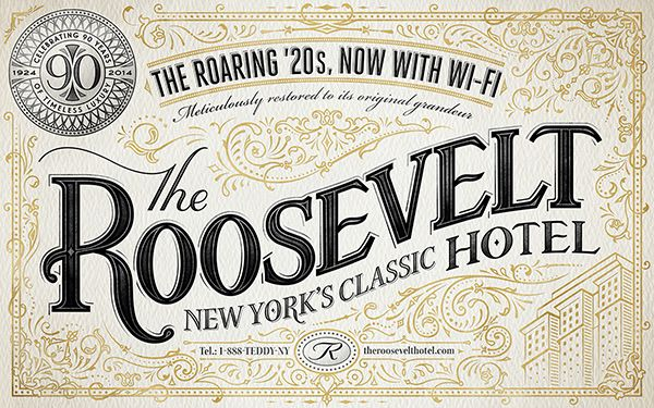 The Roosevelt Hotel, a really nice lettering project from Ben Didier