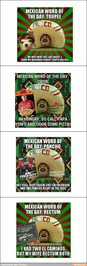 4 funny mexican word of the day!!! Bwahahahahahahahahahahahahaha