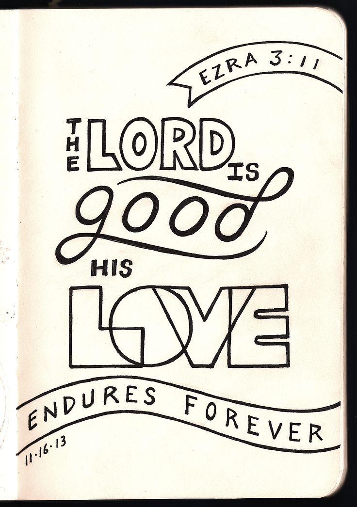 The Lord is Good • Ezra 3:11 • Devotions Sketchbook • Aaron Zenz