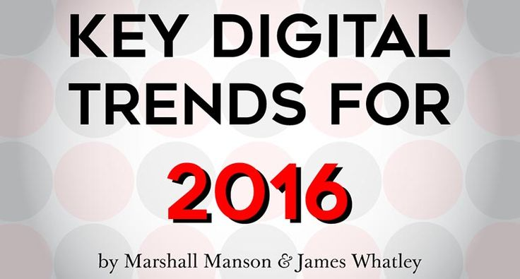 Marshall Manson, CEO – UK Ogilvy PR, and James Whatley, Digital Director of Ogilvy & Mather London, have published their annual trends report for digital and social media. They look ahead to 2016, and review their predictions from 2015. Read article at https://social.ogilvy.com/webinar-2016-digital-and-social-trends/