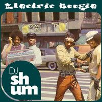DJ Shum - Electric Boogie by mixlr.com/djshum on SoundCloud