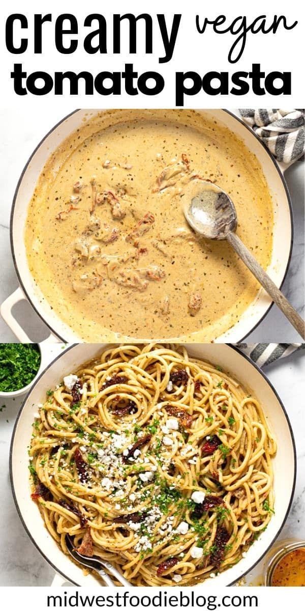 Creamy Vegan Tomato Pasta Recipe In 2020 Tomato Pasta Veggie Recipes Healthy Low Calorie Meals