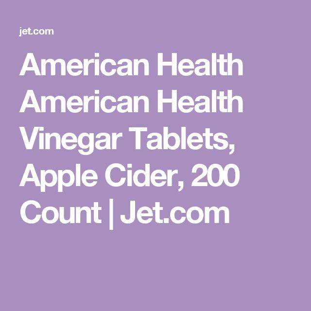 American Health American Health Vinegar Tablets, Apple Cider, 200 Count   Jet.com