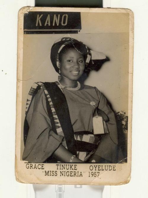"Miss Nigeria 1957: Grace Tinuke Oyelude    Grace Tinuke Oyelude was the first ever ""Miss Nigeria"""
