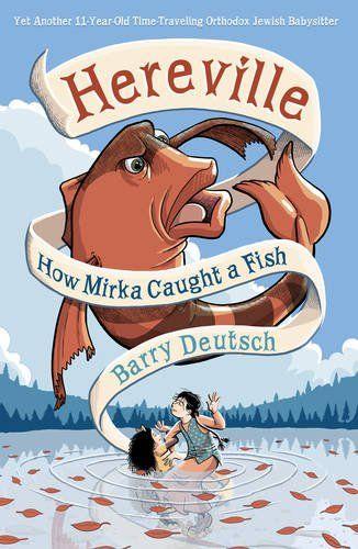 Hereville: How Mirka Caught a Fish by Barry Deutsch https://www.amazon.com/dp/1419708007/ref=cm_sw_r_pi_dp_-AiBxbA9KY15A