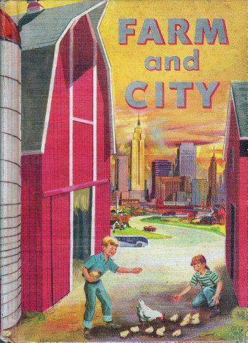 Farm and City Revised Edition: Our Growing World Series (Our Growing World) by Lucy Sprague Mitchell