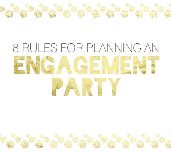 8 Simple Rules for Planning an Engagement Party